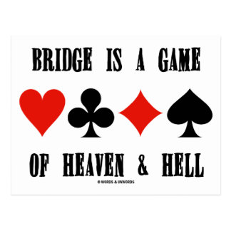 Bridge Is A Game Of Heaven & Hell (Card Suits) Postcard
