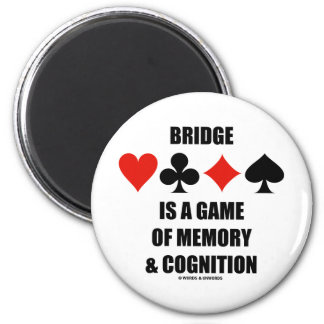 Bridge Is A Game Of Memory & Cognition Magnets