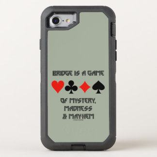 Bridge Is A Game Of Mystery Madness And Mayhem OtterBox Defender iPhone 7 Case