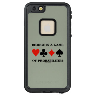 Bridge Is A Game Of Probabilities Card Suits LifeProof FRĒ iPhone 6/6s Plus Case