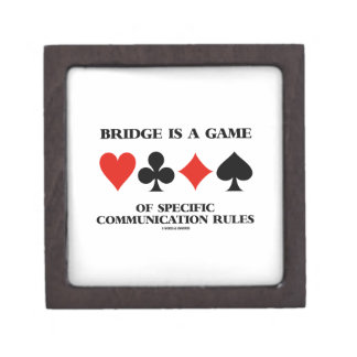 Bridge Is A Game Of Specific Communication Rules Premium Trinket Box
