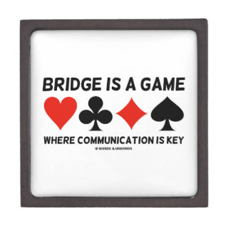 Bridge Is A Game Where Communication Is Key Premium Jewelry Box