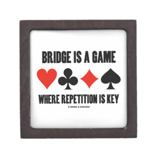 Bridge Is A Game Where Repetition Is Key Premium Jewelry Boxes