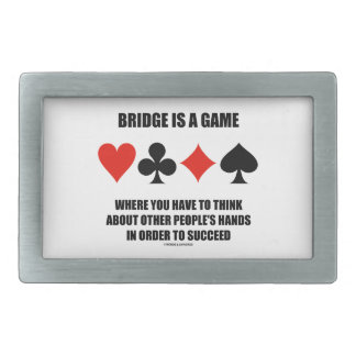 Bridge Is A Game Where You Have To Think About Belt Buckle