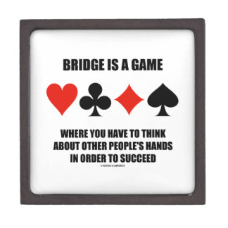 Bridge Is A Game Where You Have To Think About Jewelry Box