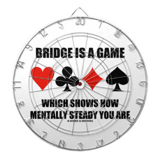 Bridge Is A Game Which Shows How Mentally Steady Dartboard With Darts