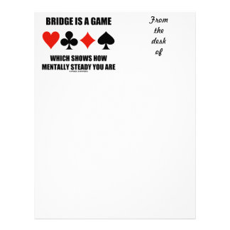Bridge Is A Game Which Shows How Mentally Steady Custom Letterhead