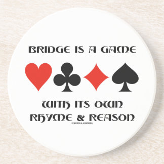 Bridge Is A Game With Its Own Rhyme And Reason Coasters