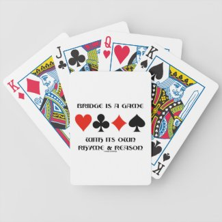 Bridge Is A Game With Its Own Rhyme And Reason Poker Cards