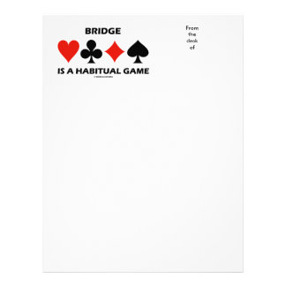 Bridge Is A Habitual Game Four Card Suits