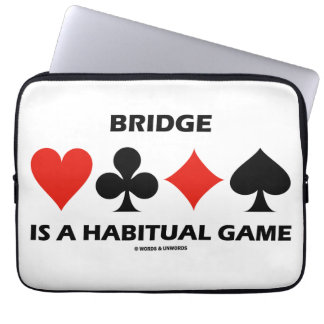 Bridge Is A Habitual Game Four Card Suits Laptop Computer Sleeves