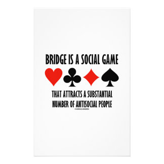 Bridge Is A Social Game Attracts Antisocial People Stationery