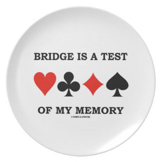 Bridge Is A Test Of My Memory Four Card Suits Melamine Plate