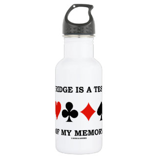 Bridge Is A Test Of My Memory Four Card Suits 18oz Water Bottle
