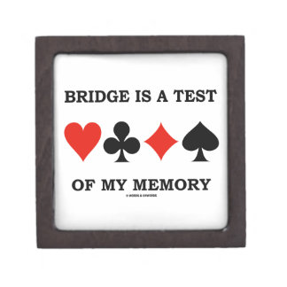 Bridge Is A Test Of My Memory Four Card Suits Premium Gift Box