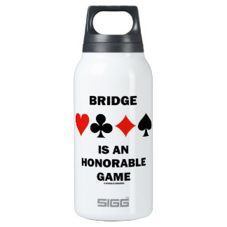 Bridge Is An Honorable Game (Four Card Suits) Insulated Water Bottle