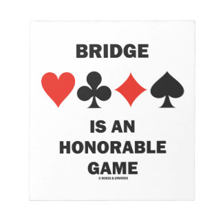 Bridge Is An Honorable Game (Four Card Suits) Notepad