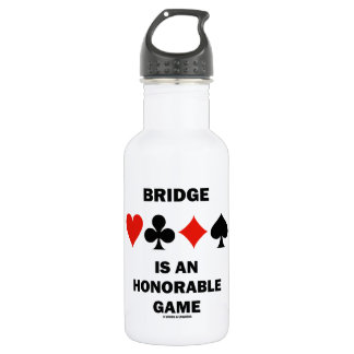Bridge Is An Honorable Game (Four Card Suits) 18oz Water Bottle