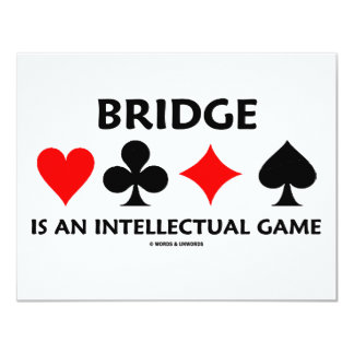 Bridge Is An Intellectual Game (Bridge Attitude) Card