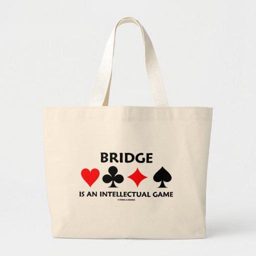 Bridge Is An Intellectual Game (Bridge Attitude) Large Tote Bag