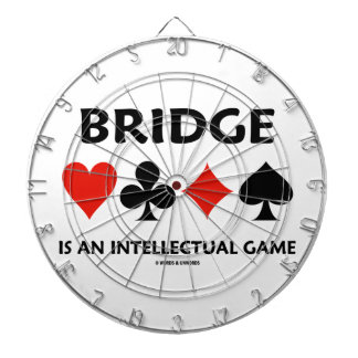 Bridge Is An Intellectual Game (Four Card Suits) Dart Boards