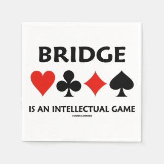 Bridge Is An Intellectual Game (Four Card Suits) Paper Napkin