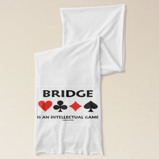 Bridge Is An Intellectual Game (Four Card Suits) Scarf