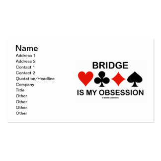 Bridge Is My Obsession (Card Suits Bridge Humor) Business Card Templates