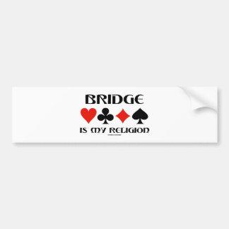 Bridge Is My Religion (Four Card Suits) Bumper Stickers