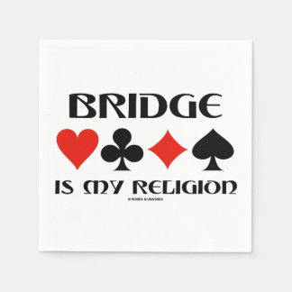 Bridge Is My Religion (Four Card Suits) Paper Napkin