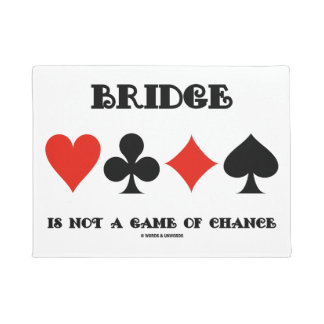 Bridge Is Not A Game Of Chance Four Card Suits Doormat