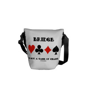 Bridge Is Not A Game Of Chance (Four Card Suits) Messenger Bag
