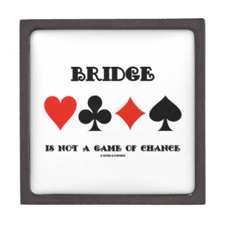 Bridge Is Not A Game Of Chance (Four Card Suits) Premium Jewelry Box