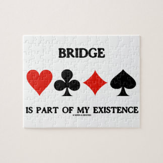 Bridge Is Part Of My Existence (Four Card Suits) Jigsaw Puzzle