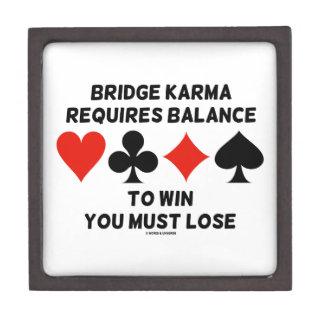 Bridge Karma Requires Balance To Win You Must Lose Jewelry Box