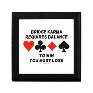 Bridge Karma Requires Balance To Win You Must Lose Keepsake Box