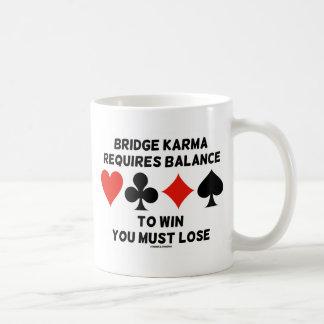 Bridge Karma Requires Balance To Win You Must Lose Classic White Coffee Mug