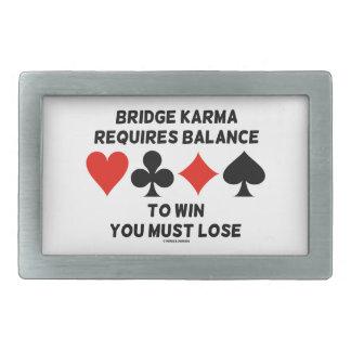 Bridge Karma Requires Balance To Win You Must Lose Rectangular Belt Buckle