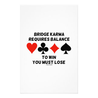 Bridge Karma Requires Balance To Win You Must Lose Stationery