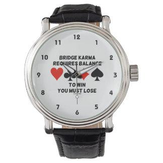 Bridge Karma Requires Balance To Win You Must Lose Wrist Watch