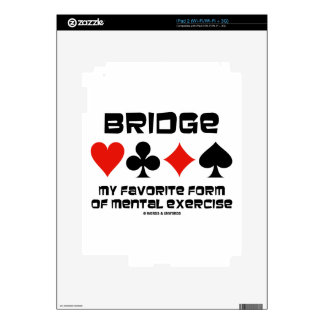 Bridge My Favorite Form Of Mental Exercise Decal For iPad 2