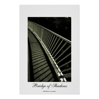 Bridge of Shadows print
