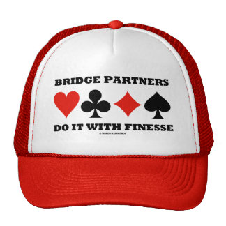 Bridge Partners Do It With Finesse (Card Suits) Trucker Hat