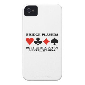 Bridge Players Do It With A Lot Of Mental Stamina iPhone 4 Case