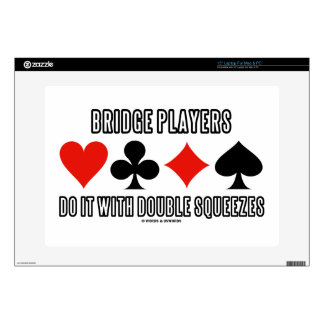 """Bridge Players Do It With Double Squeezes 15"""" Laptop Skins"""
