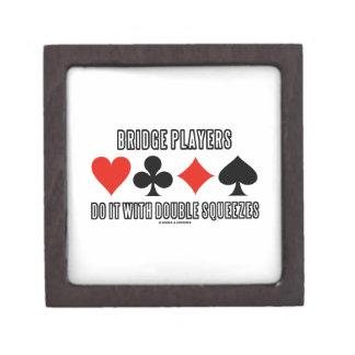 Bridge Players Do It With Double Squeezes Keepsake Box