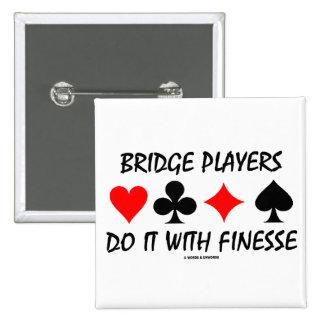 Bridge Players Do It With Finesse (Bridge Humor) 2 Inch Square Button