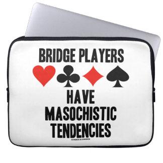 Bridge Players Have Masochistic Tendencies Laptop Sleeve
