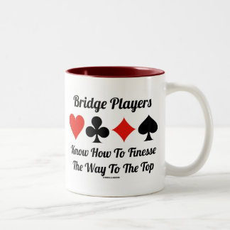Bridge Players Know How To Finesse The Way To Top Mugs