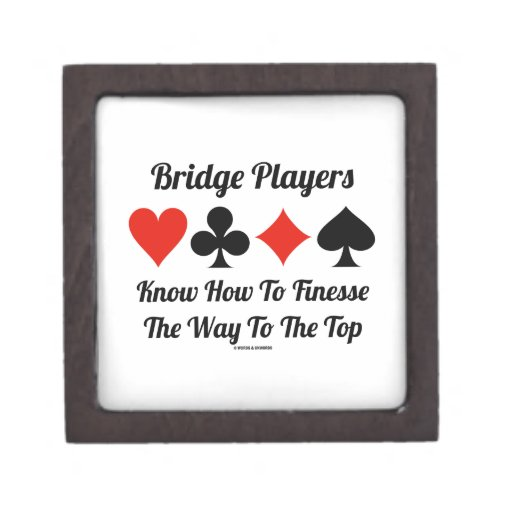 Bridge Players Know How To Finesse The Way To Top Premium Keepsake Boxes